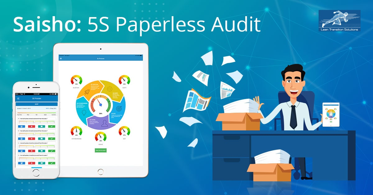 Time to Move from Paper-Based 5S Audits to 5S Audit Mobile App