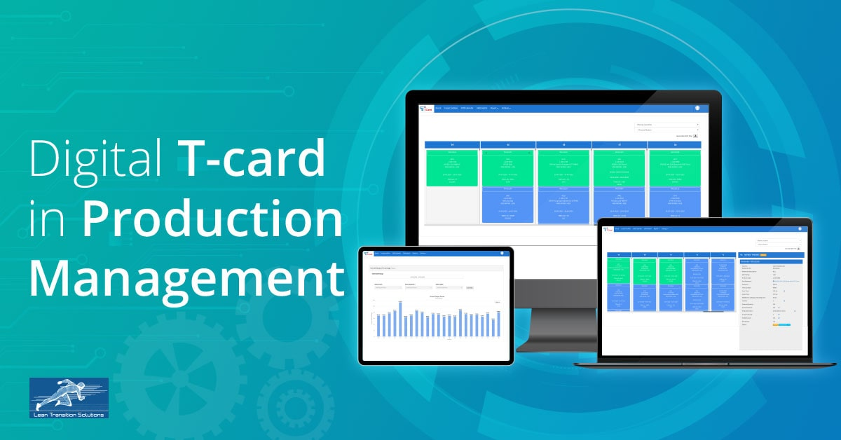 How a digital T-card eases production processes?