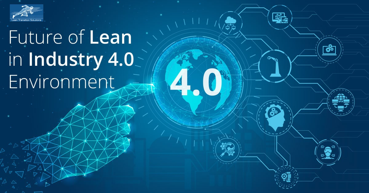 Future of Lean in Industry 4.0 environment